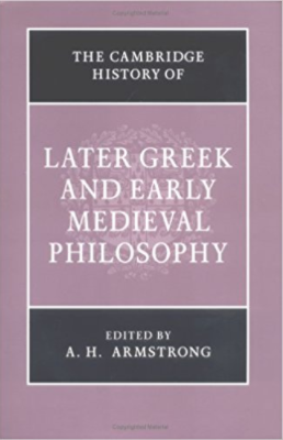 Armstrong A.H.-The Cambridge History of Later Greek And early medieval philosophy