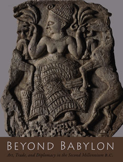 Babylon B. -Art Trade and Diplomacy in the 2nd Millenium BC