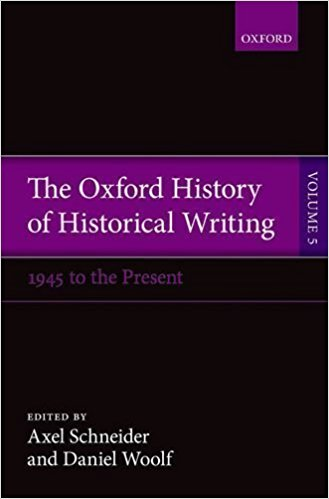 Schneider A.-The Oxford History of Historical Writing