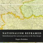 Brubaker R.-NAtionalism Reframed Nationhood and National Question in the New Europe
