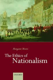 Moore M.-The Ethics of Nationalism