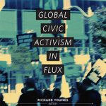 Youngs R.- Global Civic Activism in Flux